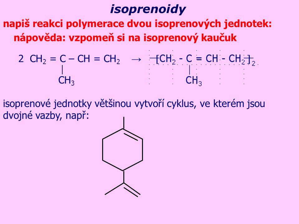 isoprenoidy napiš reakci polymerace dvou isoprenových jednotek: