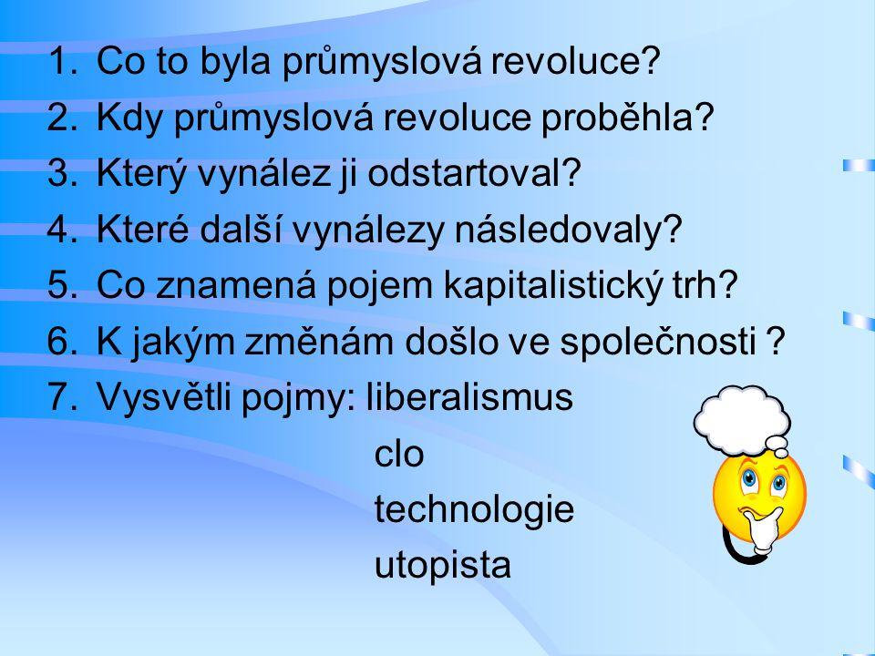 Co to byla průmyslová revoluce