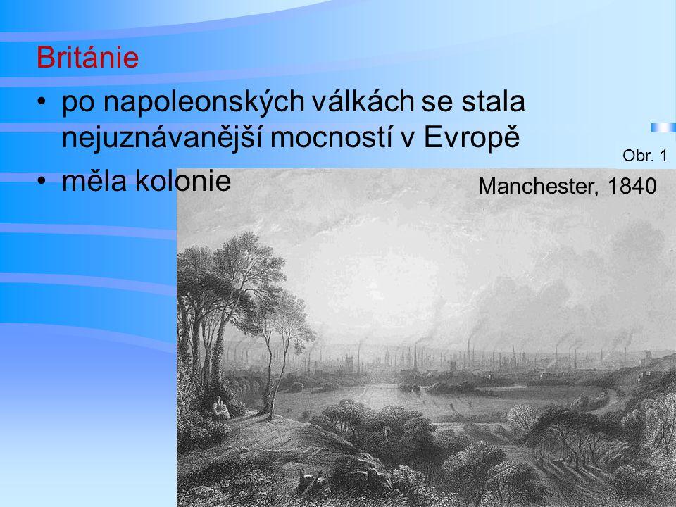 po napoleonských válkách se stala nejuznávanější mocností v Evropě