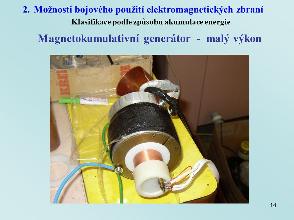 Magnetokumulativní generátor - malý výkon