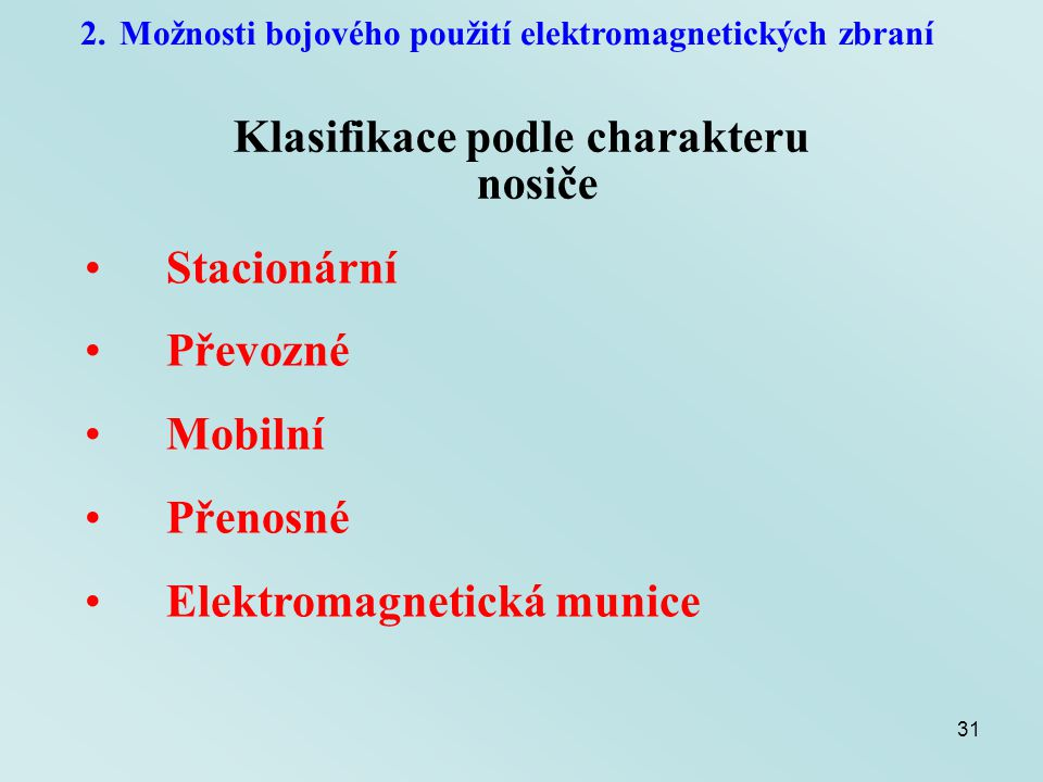 Klasifikace podle charakteru nosiče
