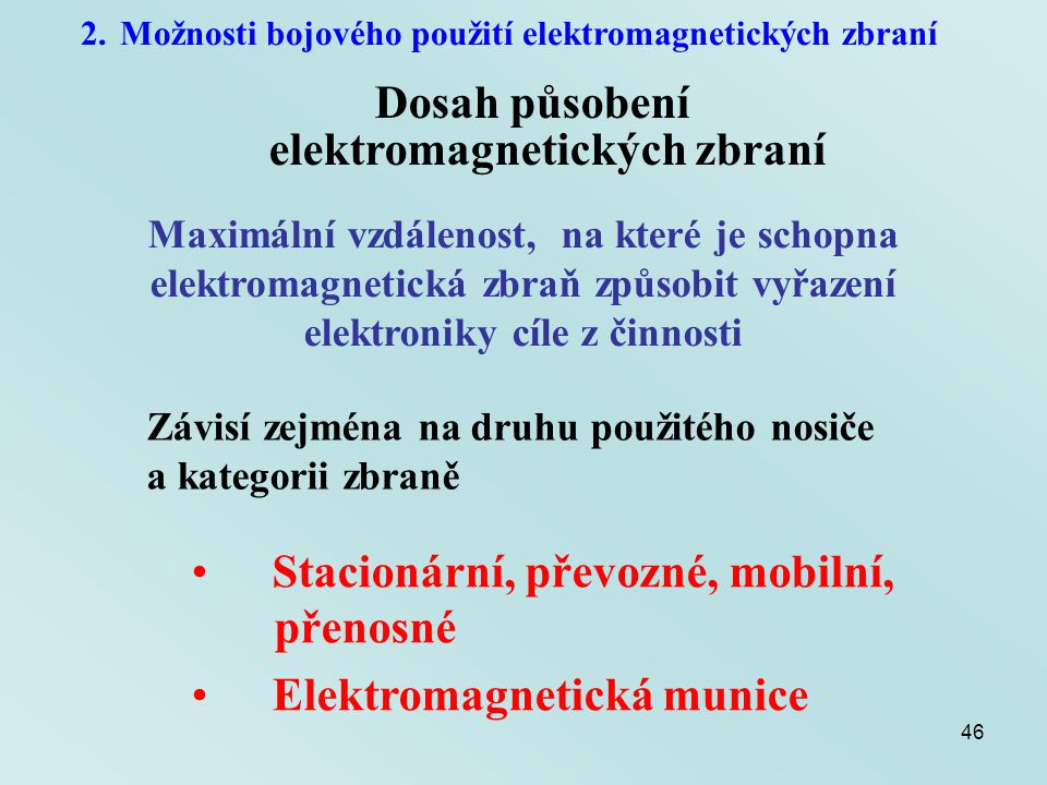 Dosah působení elektromagnetických zbraní