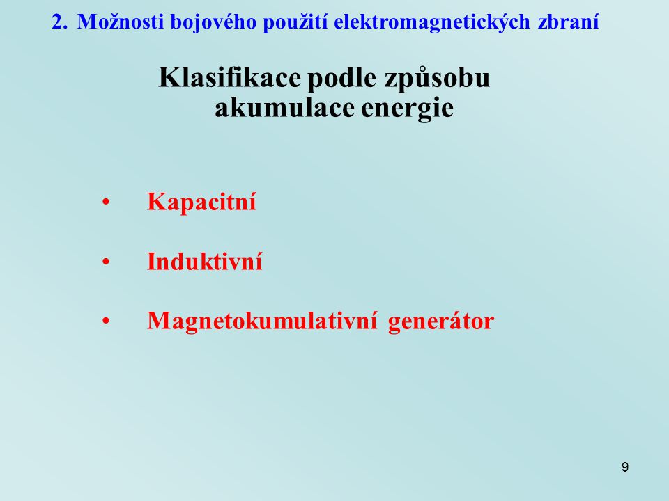 Klasifikace podle způsobu akumulace energie