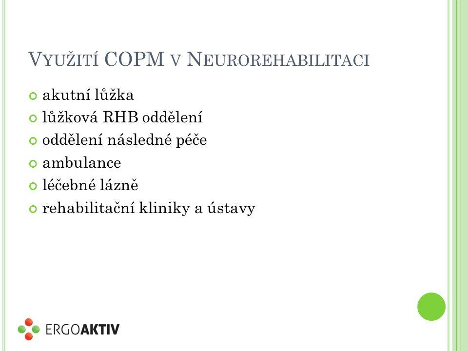 Využití COPM v Neurorehabilitaci