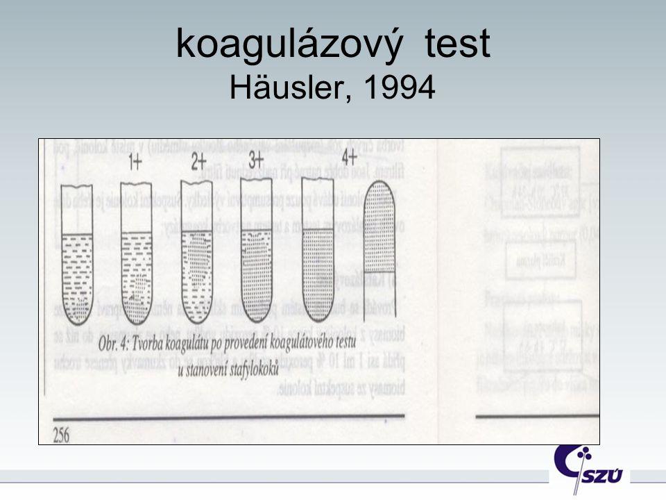 koagulázový test Häusler, 1994