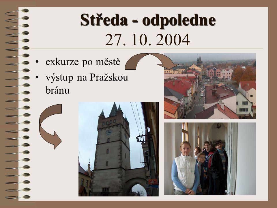 Středa - odpoledne 27. 10. 2004 exkurze po městě