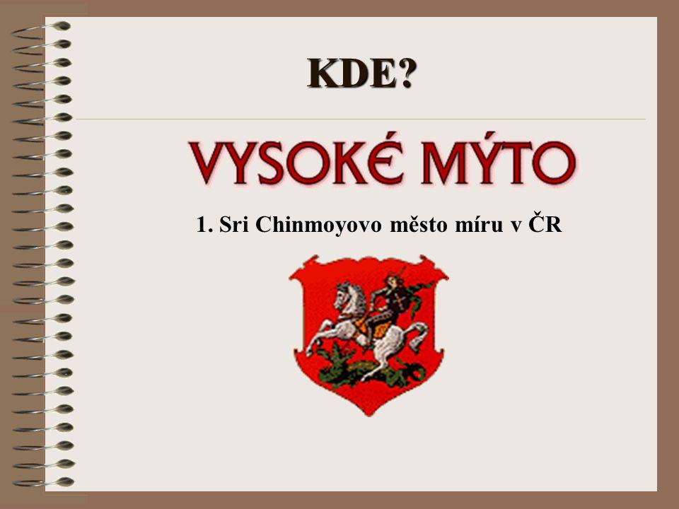1. Sri Chinmoyovo město míru v ČR