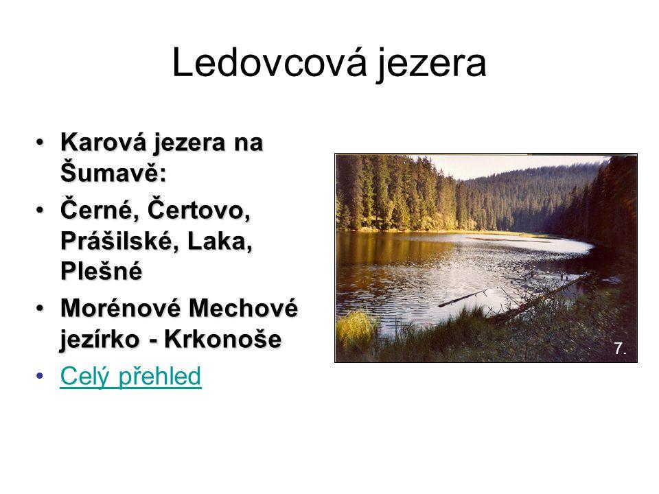 Ledovcová jezera Karová jezera na Šumavě: