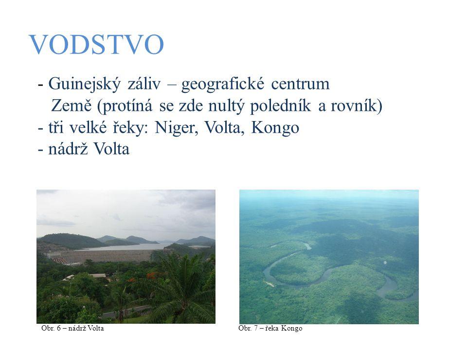 VODSTVO Guinejský záliv – geografické centrum