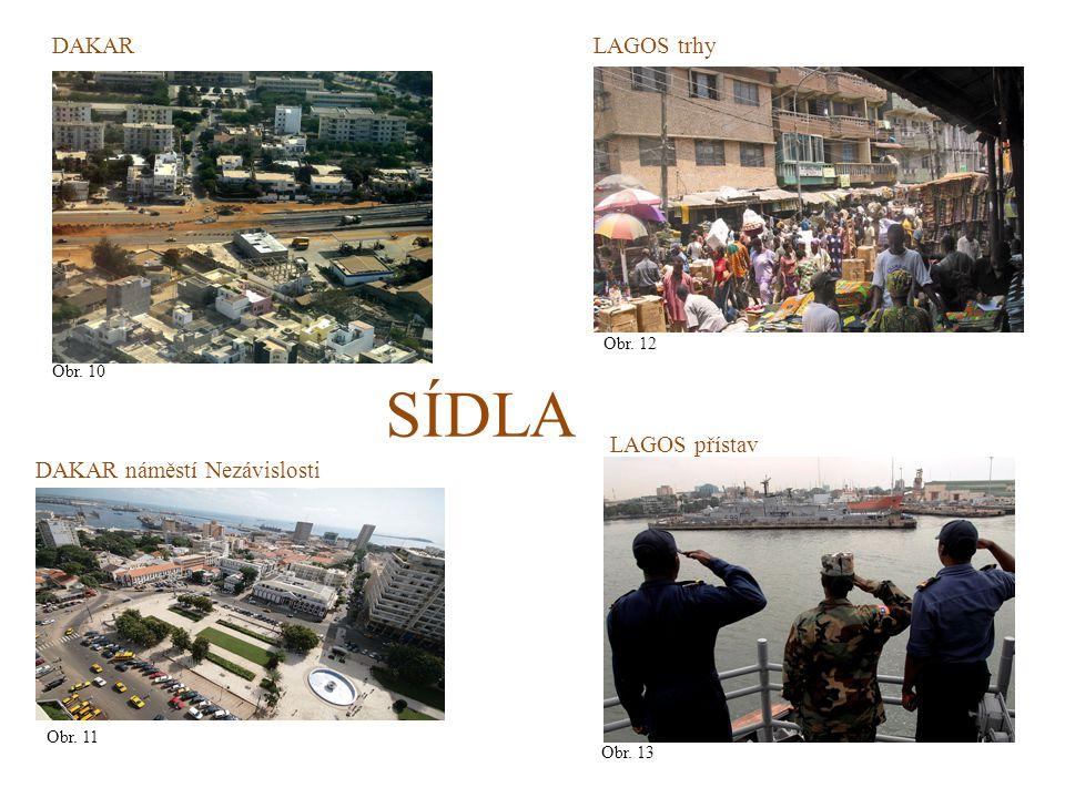 SÍDLA DAKAR LAGOS trhy LAGOS přístav DAKAR náměstí Nezávislosti