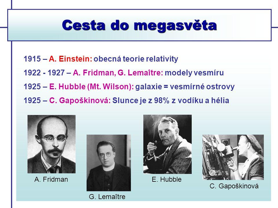 Cesta do megasvěta 1915 – A. Einstein: obecná teorie relativity