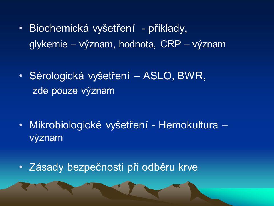 Biochemická vyšetření - příklady,