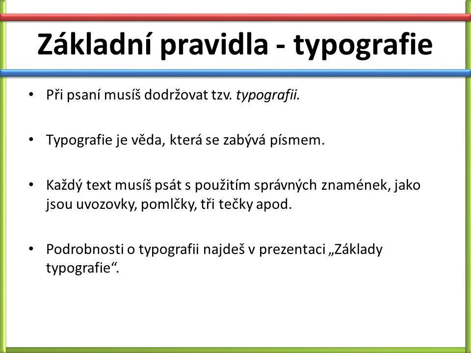 Základní pravidla - typografie