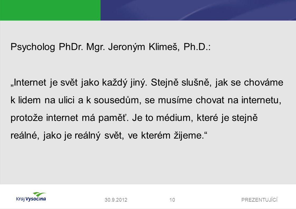 Psycholog PhDr. Mgr. Jeroným Klimeš, Ph.D.: