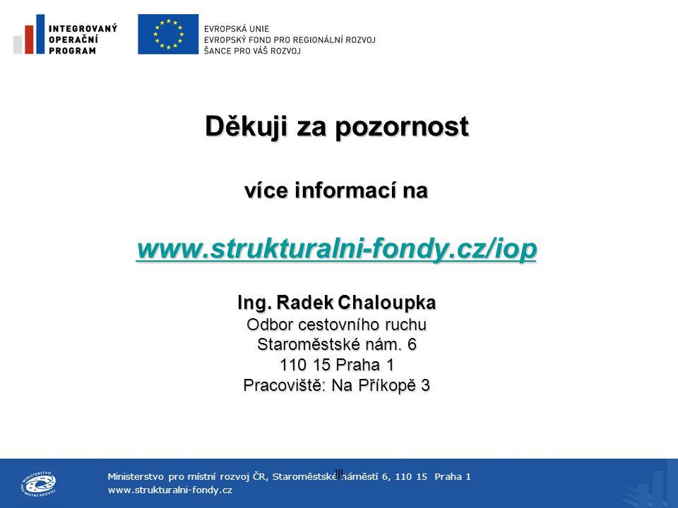Děkuji za pozornost více informací na www. strukturalni-fondy