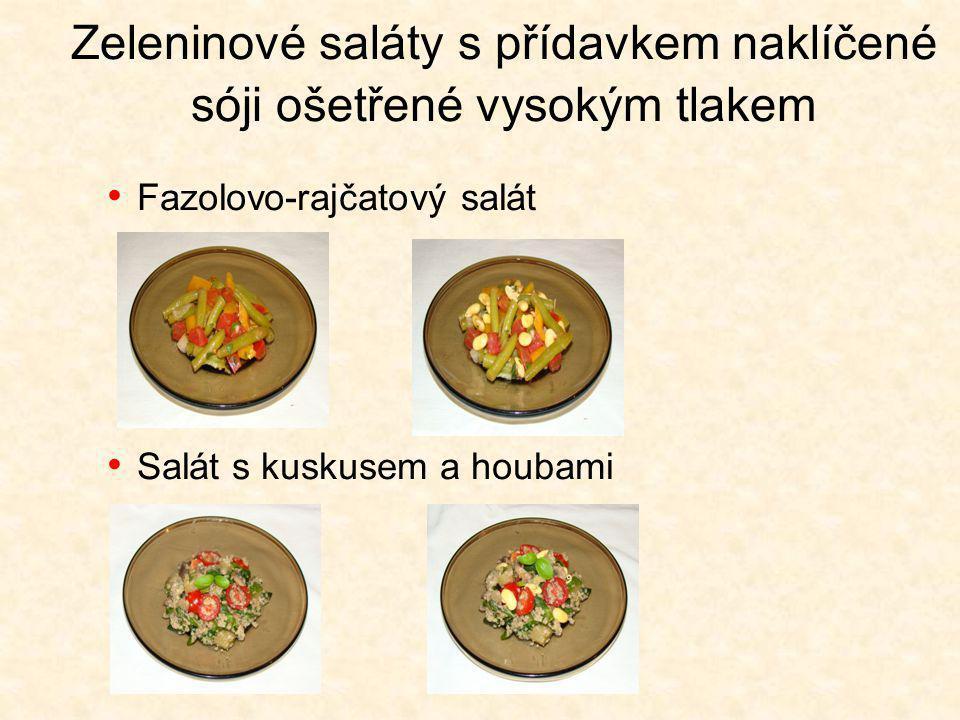 Zeleninové saláty s přídavkem naklíčené sóji ošetřené vysokým tlakem
