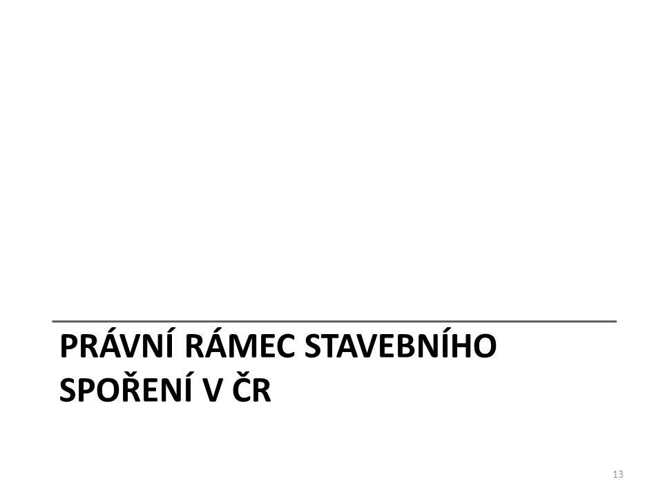 Právní rámec stavebního spoření v ČR
