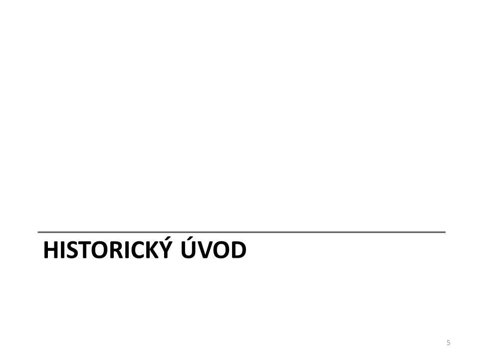 HISTORICKÝ ÚVOD