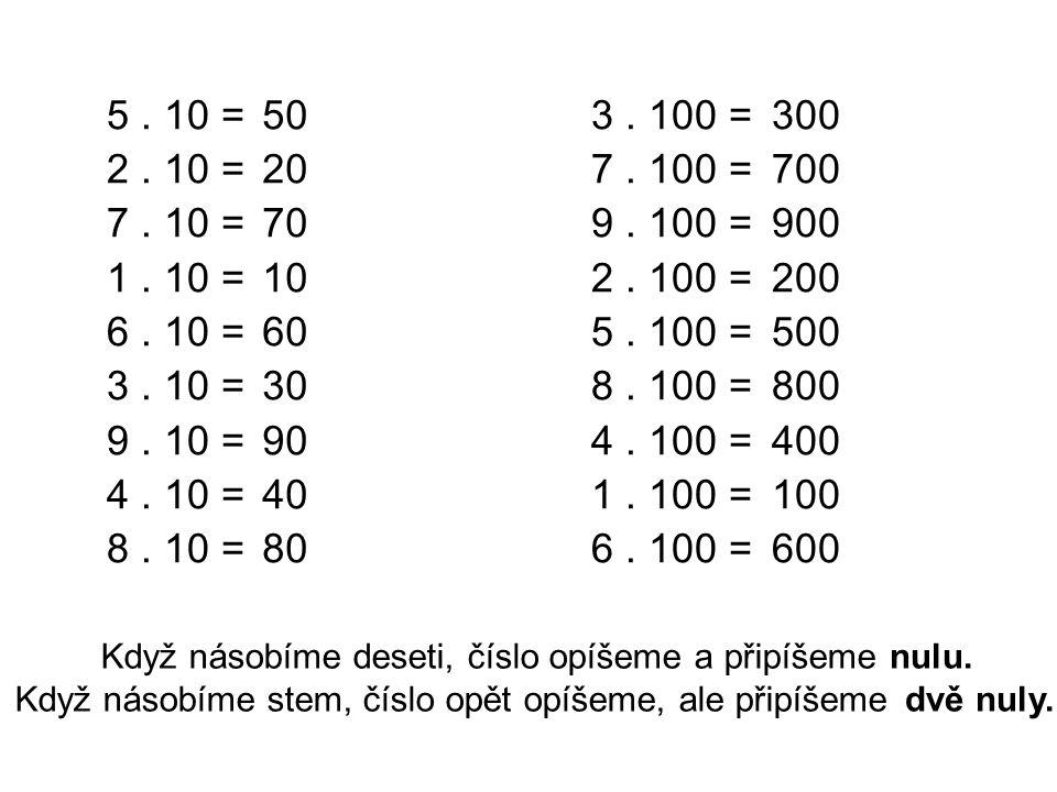 5 . 10 = 2 . 10 = 7 . 10 = 1 . 10 = 6 . 10 = 3 . 10 = 9 . 10 = 4 . 10 = 8 . 10 = 50. 20. 70.