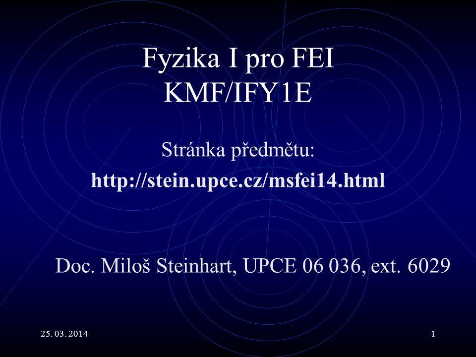 Fyzika I pro FEI KMF/IFY1E