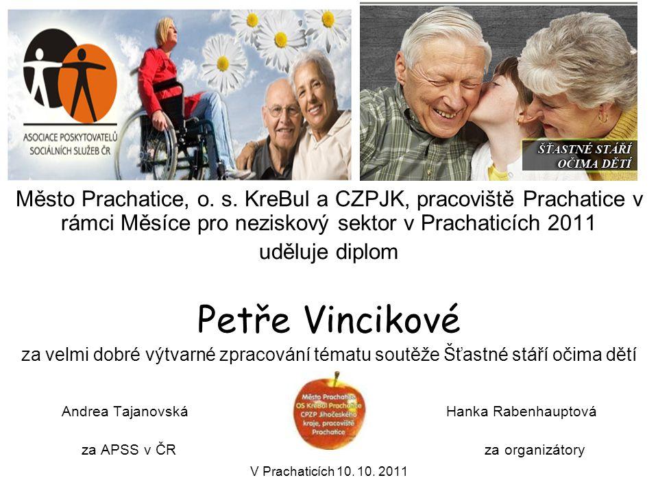 Město Prachatice, o. s. KreBul a CZPJK, pracoviště Prachatice v rámci Měsíce pro neziskový sektor v Prachaticích 2011