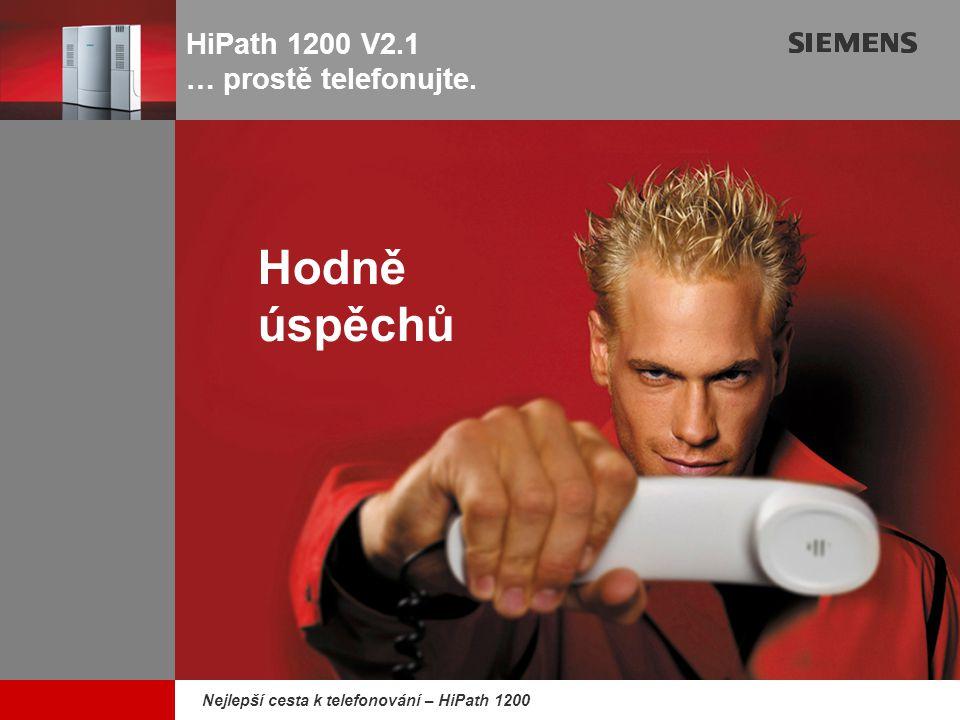 HiPath 1200 V2.1 … prostě telefonujte.