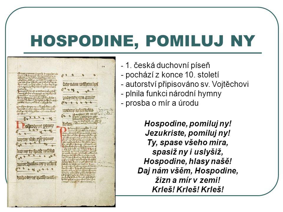 HOSPODINE, POMILUJ NY pochází z konce 10. století