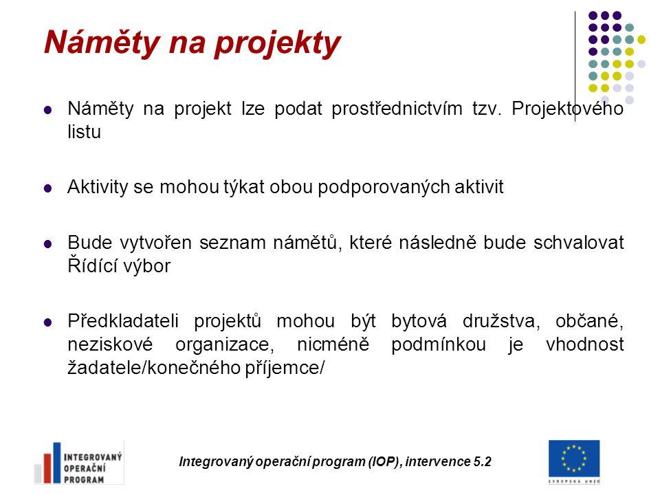 Integrovaný operační program (IOP), intervence 5.2