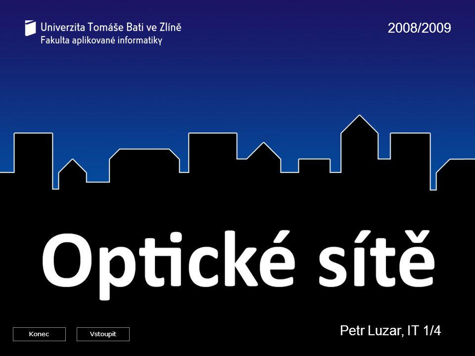 Optické sítě - Petr Luzar, IT1/4