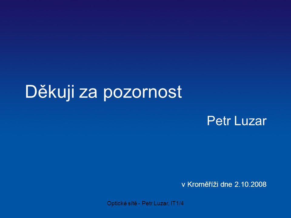 Petr Luzar v Kroměříži dne 2.10.2008