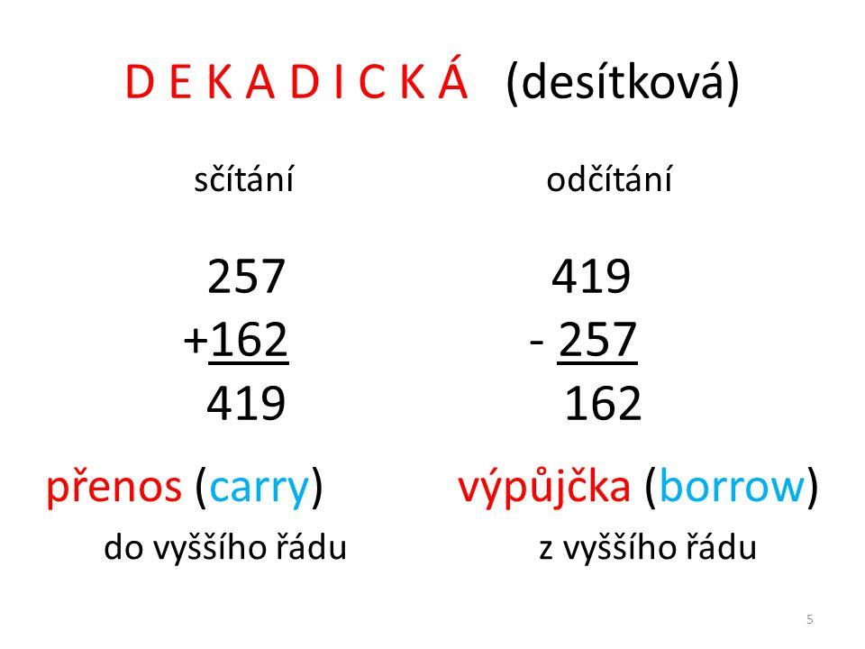 D E K A D I C K Á (desítková)