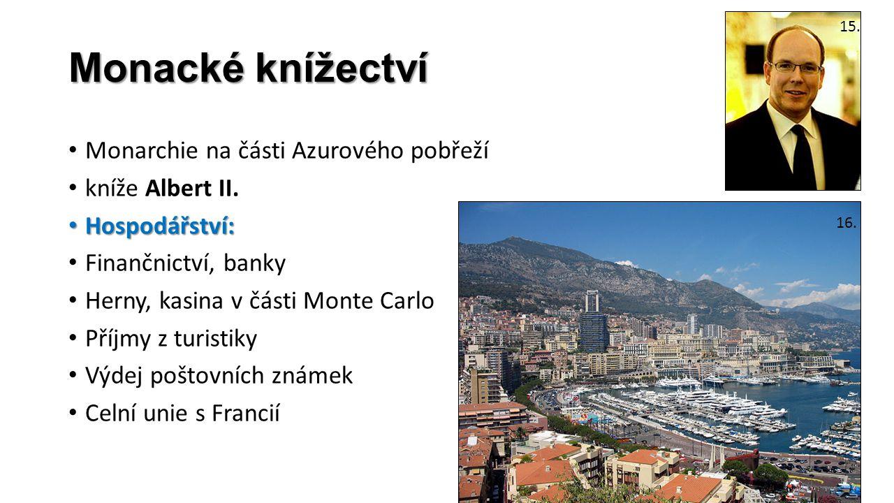 Monacké knížectví Monarchie na části Azurového pobřeží