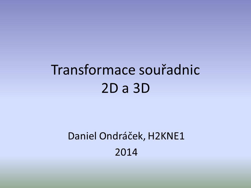 Transformace souřadnic 2D a 3D