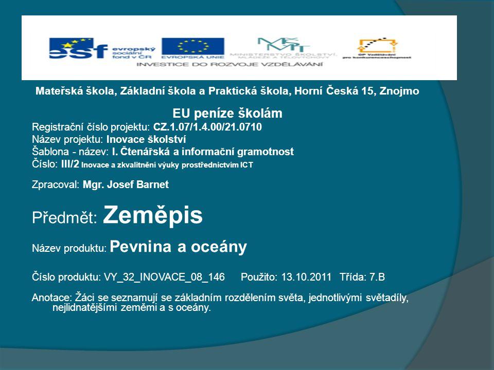 Předmět: Zeměpis EU peníze školám