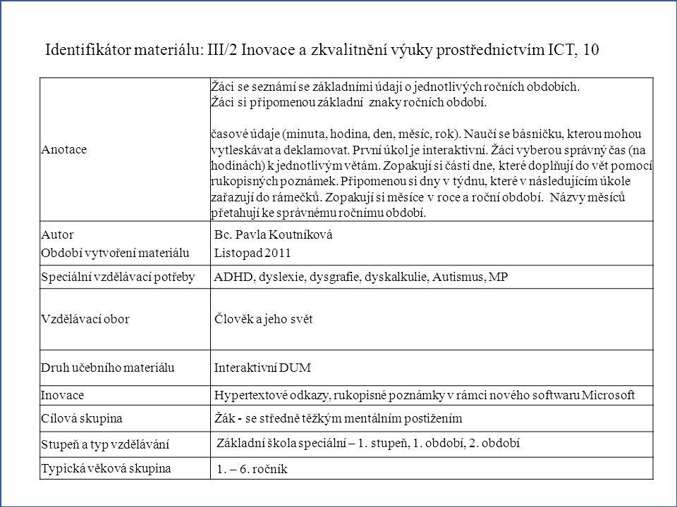 Identifikátor materiálu: III/2 Inovace a zkvalitnění výuky prostřednictvím ICT, 10