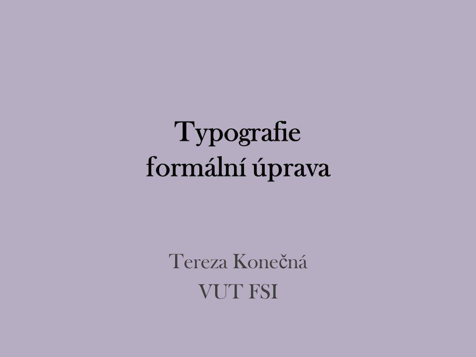 Typografie formální úprava