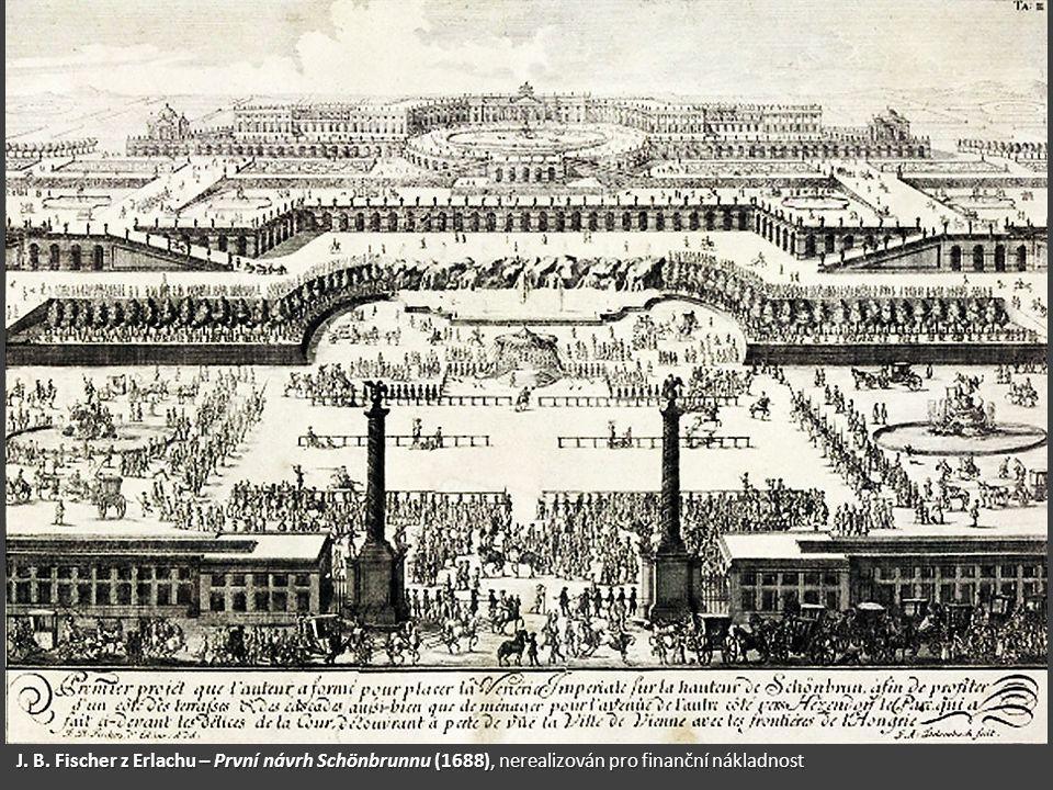 J. B. Fischer z Erlachu – První návrh Schönbrunnu (1688), nerealizován pro finanční nákladnost