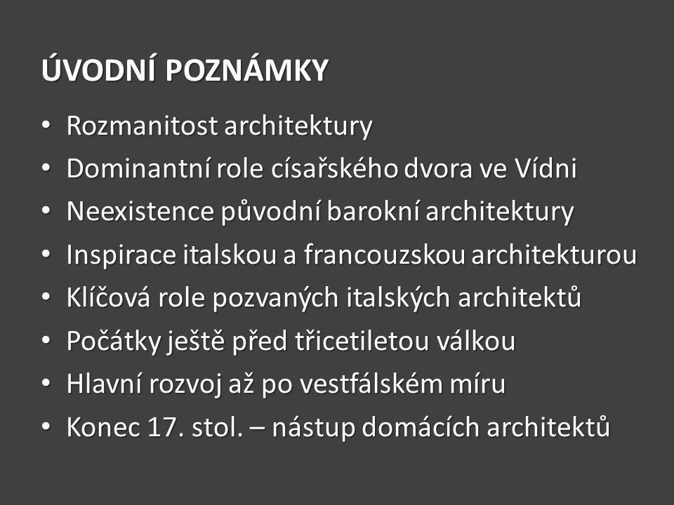 ÚVODNÍ POZNÁMKY Rozmanitost architektury