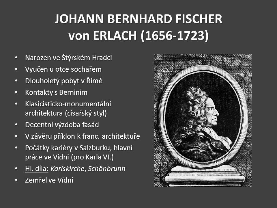 JOHANN BERNHARD FISCHER von ERLACH (1656-1723)