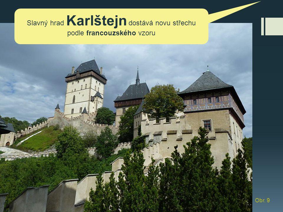 Slavný hrad Karlštejn dostává novu střechu podle francouzského vzoru