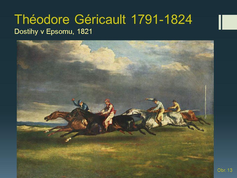 Théodore Géricault 1791-1824 Dostihy v Epsomu, 1821