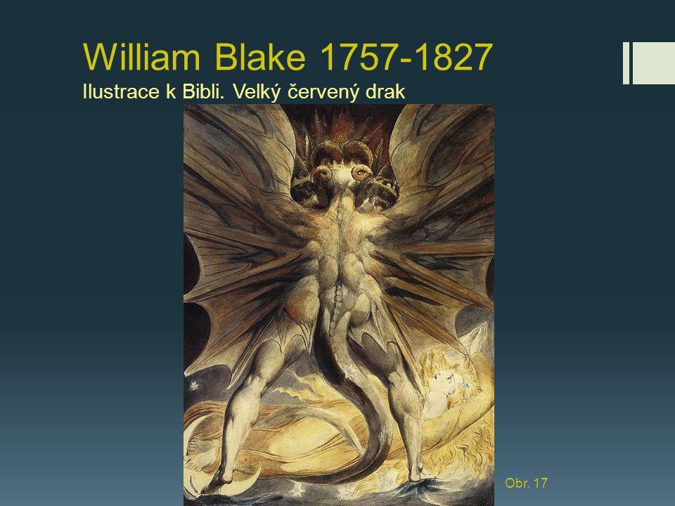 William Blake 1757-1827 Ilustrace k Bibli. Velký červený drak