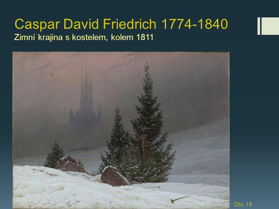 Caspar David Friedrich 1774-1840 Zimní krajina s kostelem, kolem 1811
