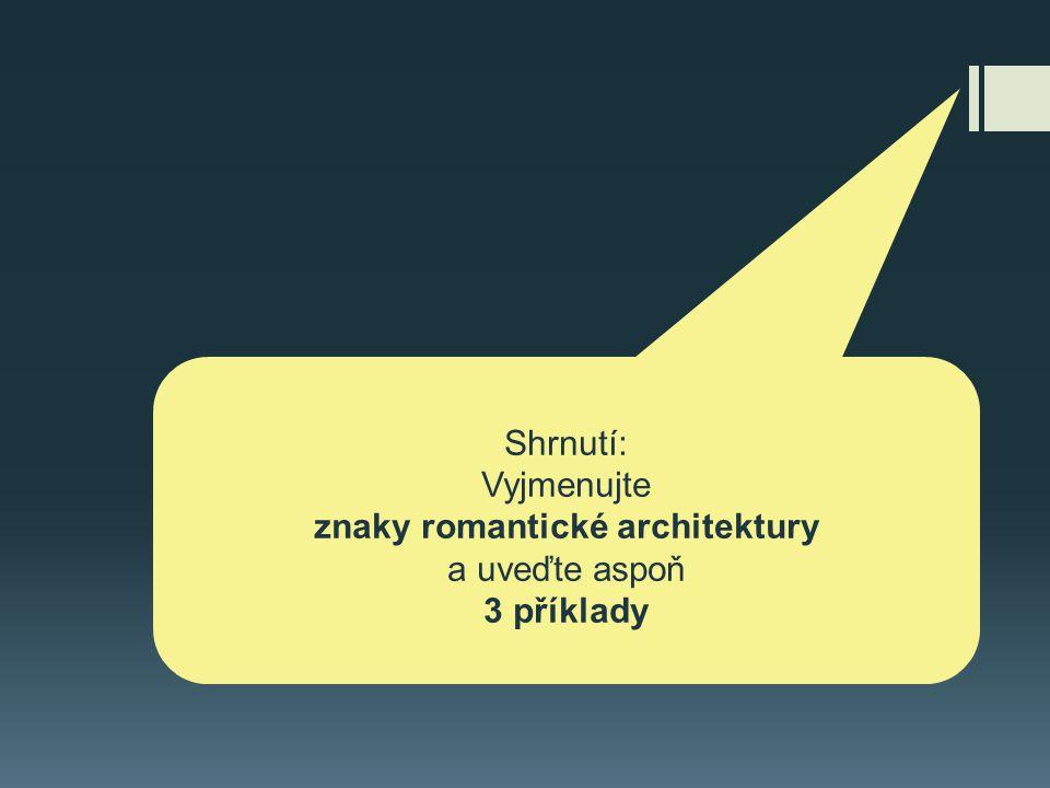znaky romantické architektury