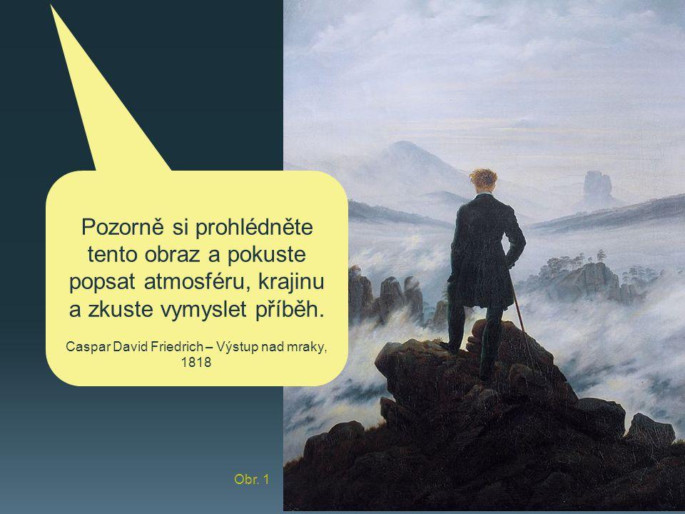 Caspar David Friedrich – Výstup nad mraky, 1818