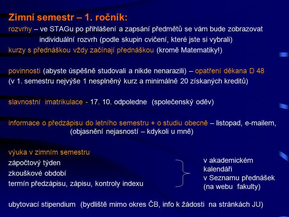 Zimní semestr – 1. ročník: