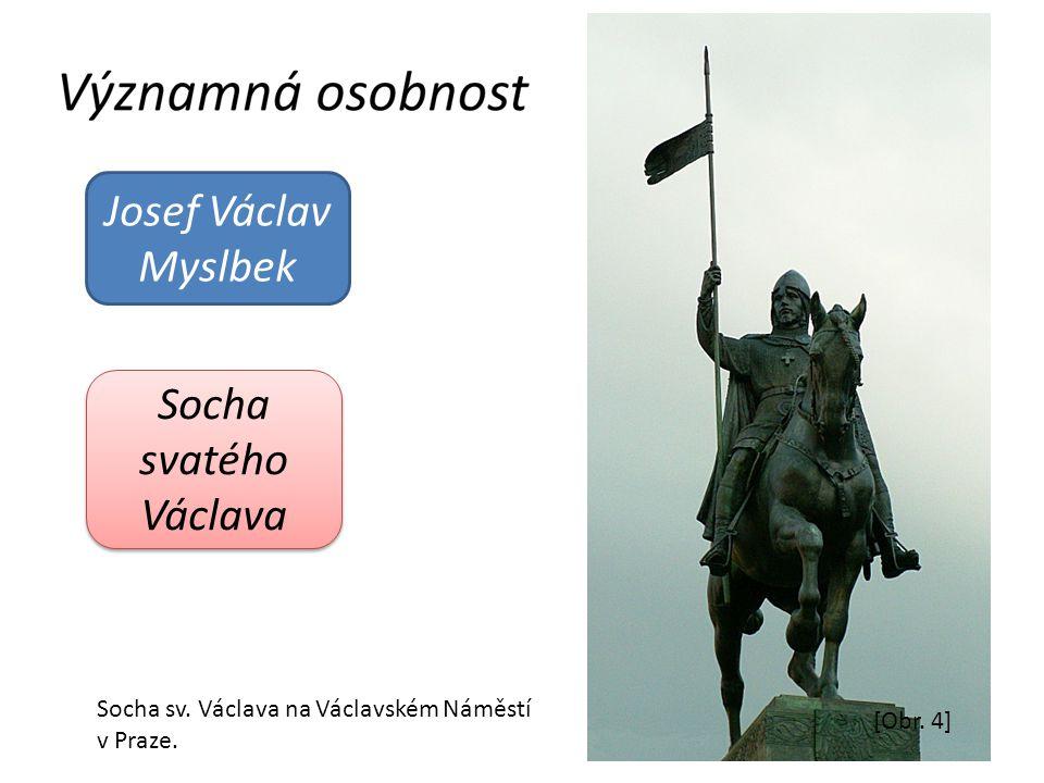 Josef Václav Myslbek Socha svatého Václava
