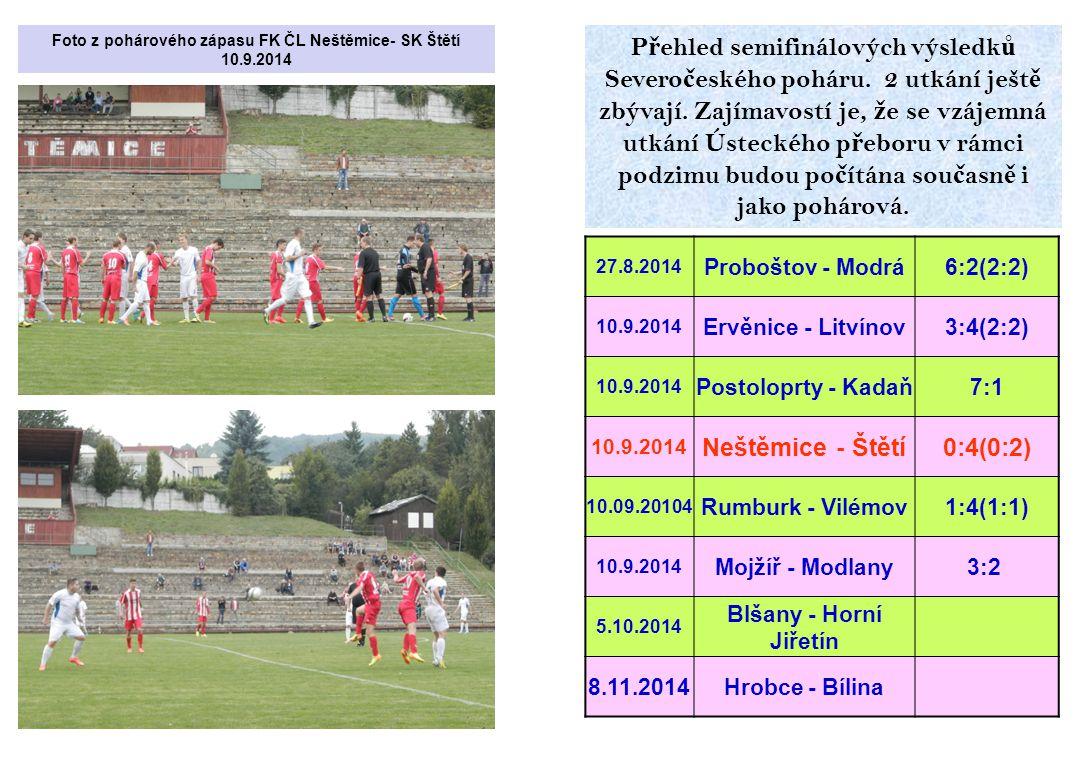 Foto z pohárového zápasu FK ČL Neštěmice- SK Štětí 10.9.2014