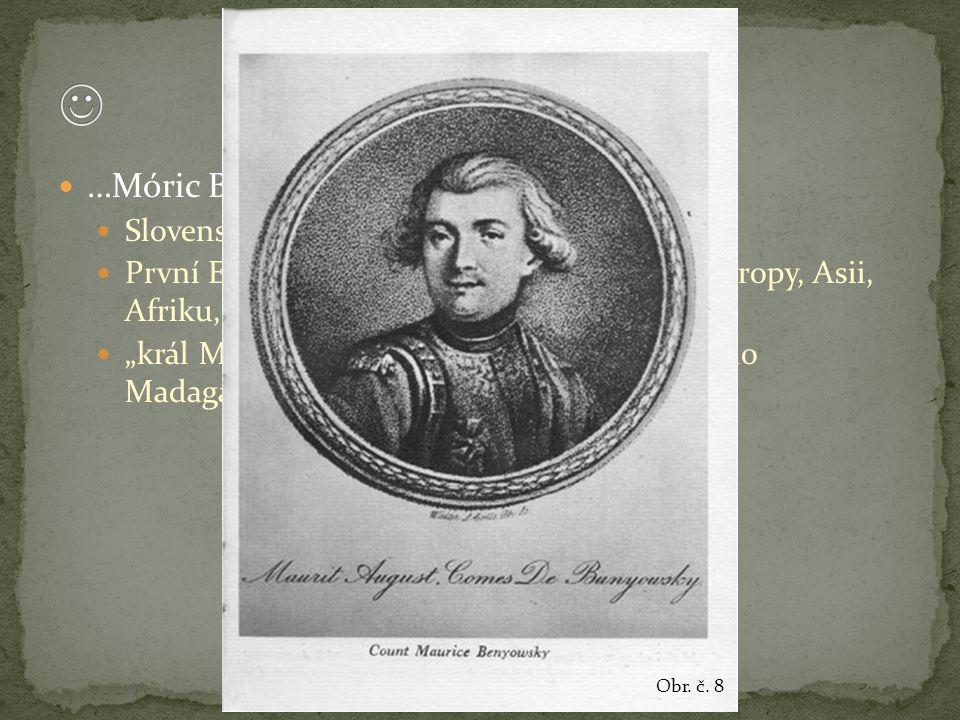  …Móric Beňovský Slovenský cestovatel