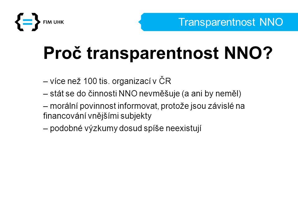 Proč transparentnost NNO